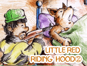 LITTLE RED RIDING HOOD��
